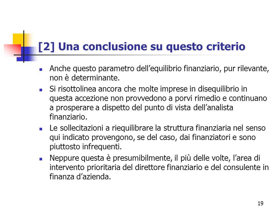 [2] Una conclusione su questo criterio